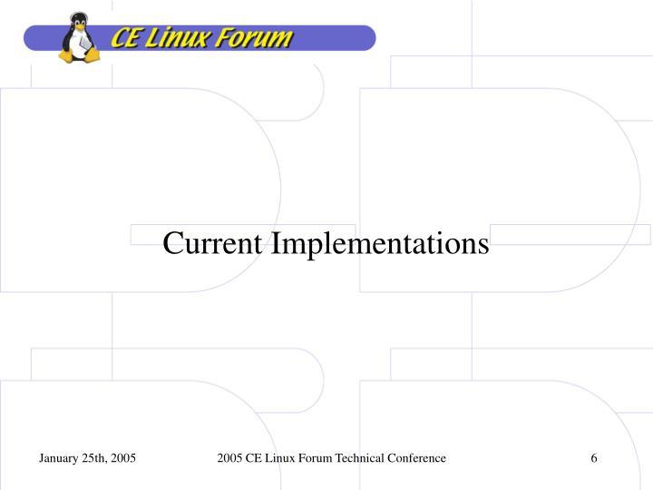 Current Implementations