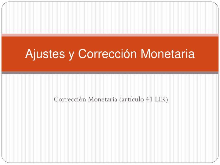 Ajustes y Corrección Monetaria