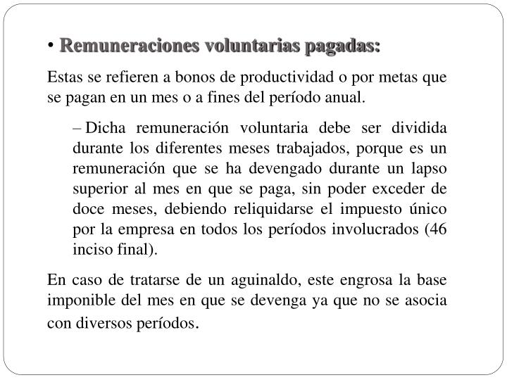 Remuneraciones voluntarias pagadas: