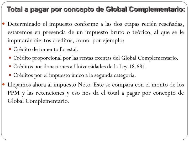 Total a pagar por concepto de Global Complementario: