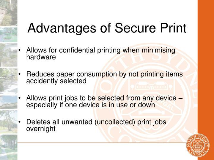 Advantages of Secure Print