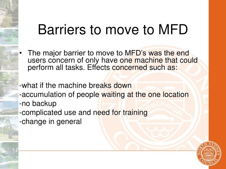 Barriers to move to MFD