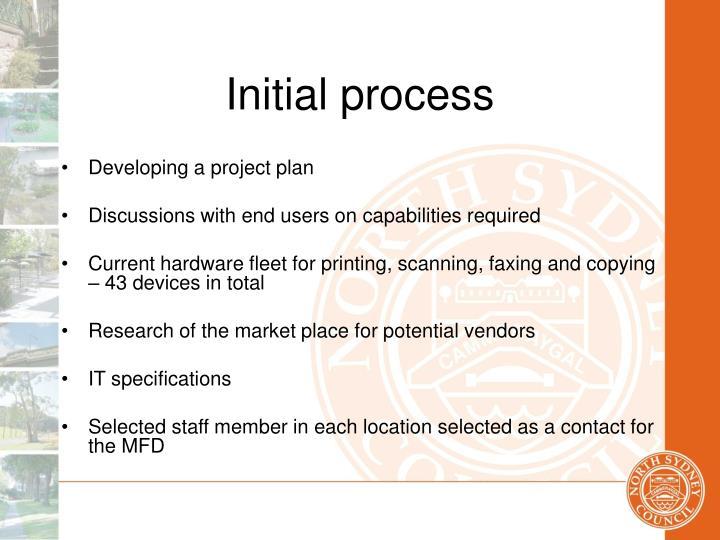 Initial process