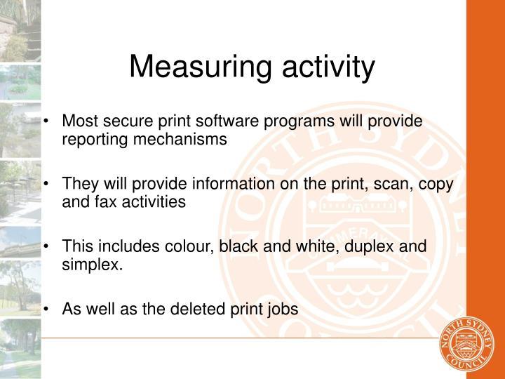 Measuring activity