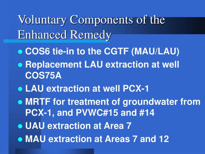 Voluntary Components of the Enhanced Remedy