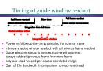 timing of guide window readout