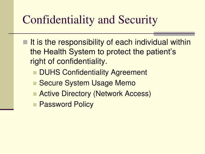 Confidentiality and Security