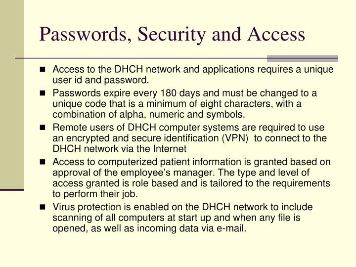 Passwords, Security and Access