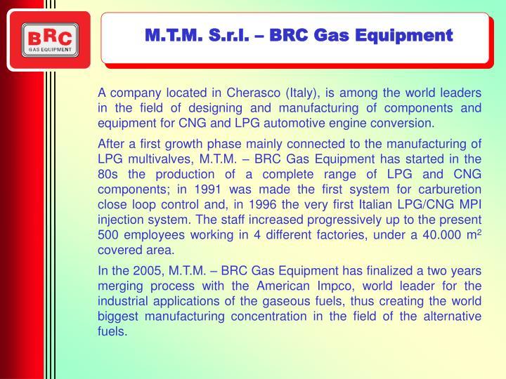 M.T.M. S.r.l. – BRC Gas Equipment