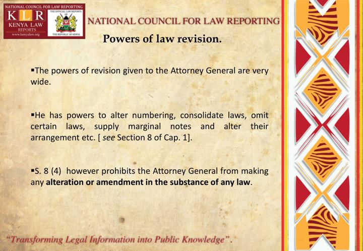 Powers of law revision.
