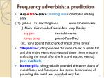 frequency adverbials a prediction