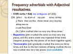 frequency adverbials with adjectival resultatives