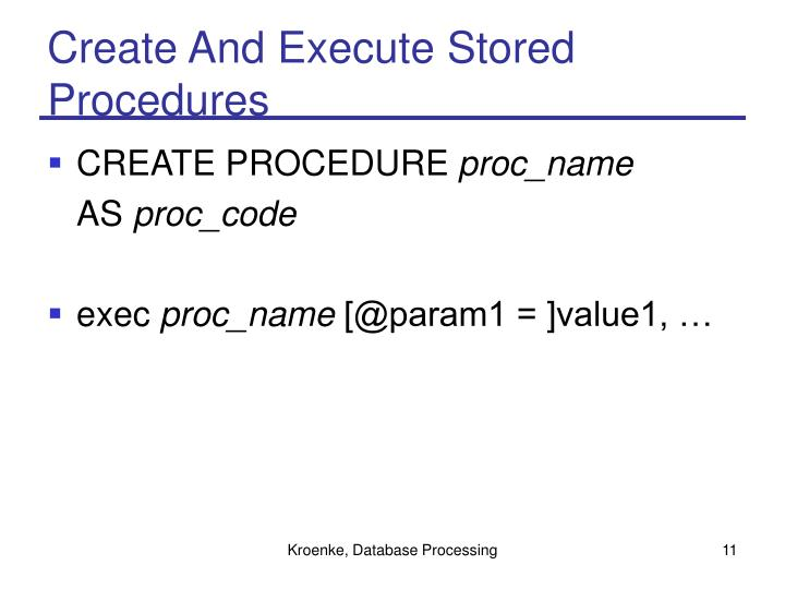 Create And Execute Stored Procedures