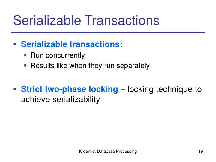 Serializable Transactions