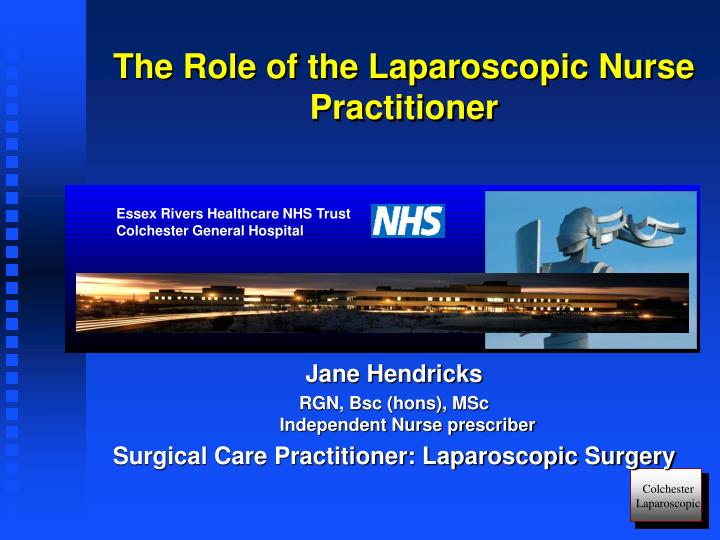 the role of the laparoscopic nurse practitioner n.