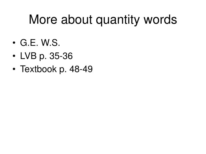 More about quantity words