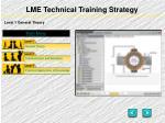 lme technical training strategy2