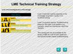 lme technical training strategy4