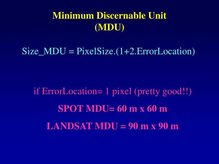 Minimum Discernable Unit