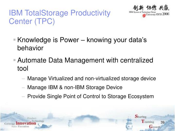 IBM TotalStorage Productivity Center (TPC)