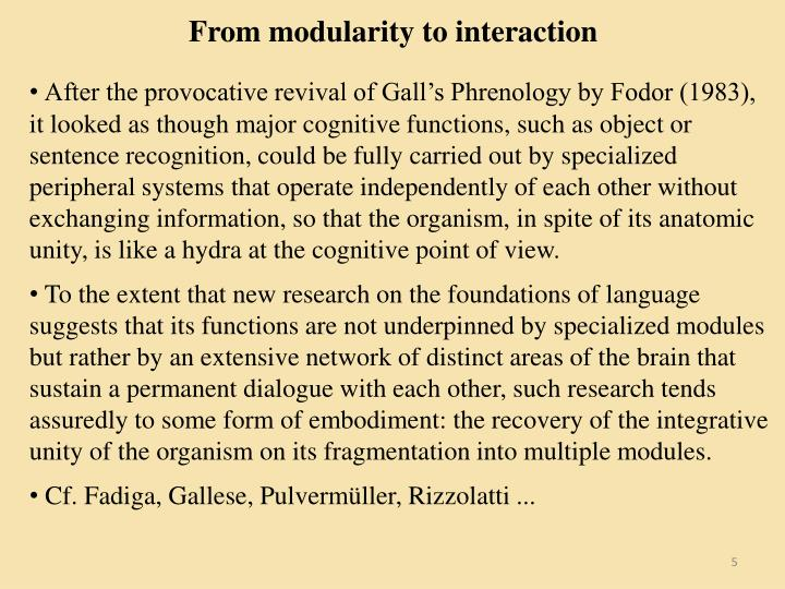 From modularity to interaction