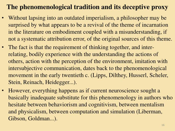 The phenomenological tradition and its deceptive proxy