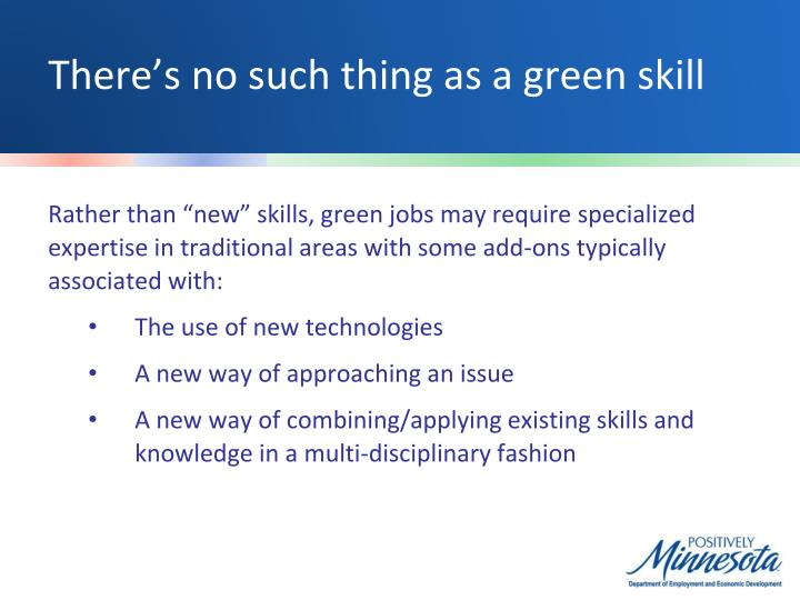 There's no such thing as a green skill