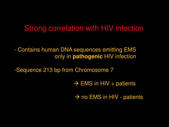 Strong correlation with HIV infection
