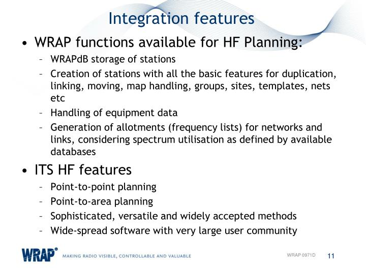 Integration features