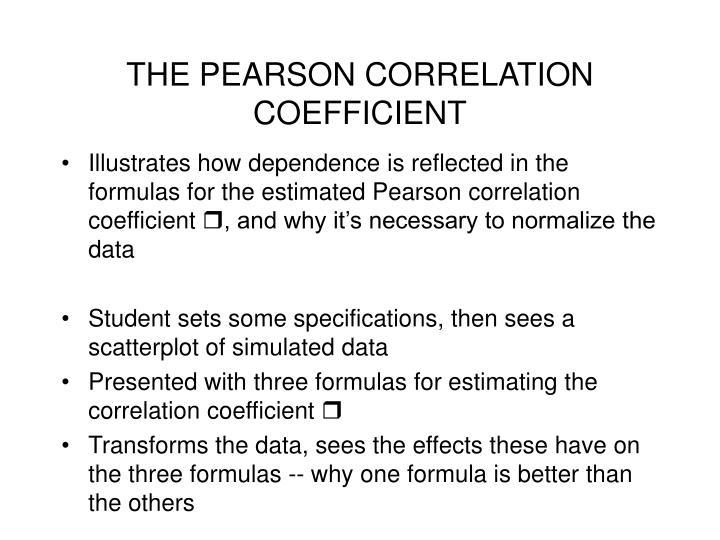 THE PEARSON CORRELATION COEFFICIENT