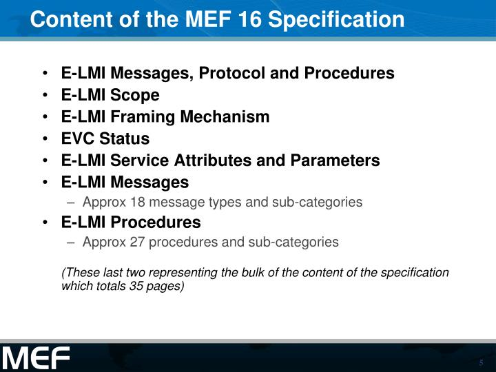 Content of the MEF 16 Specification