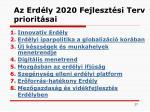 az erd ly 2020 fejleszt si terv priorit sai