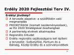 erd ly 2020 fejleszt si terv iv