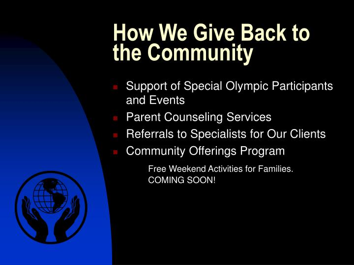 How We Give Back to the Community