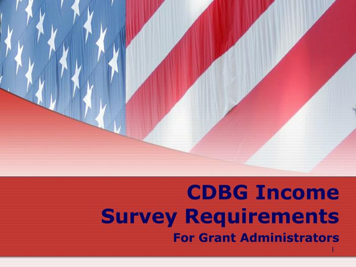cdbg income survey requirements for grant administrators n.