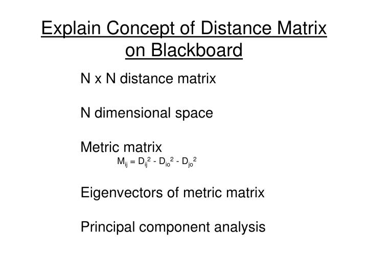 Explain Concept of Distance Matrix on Blackboard