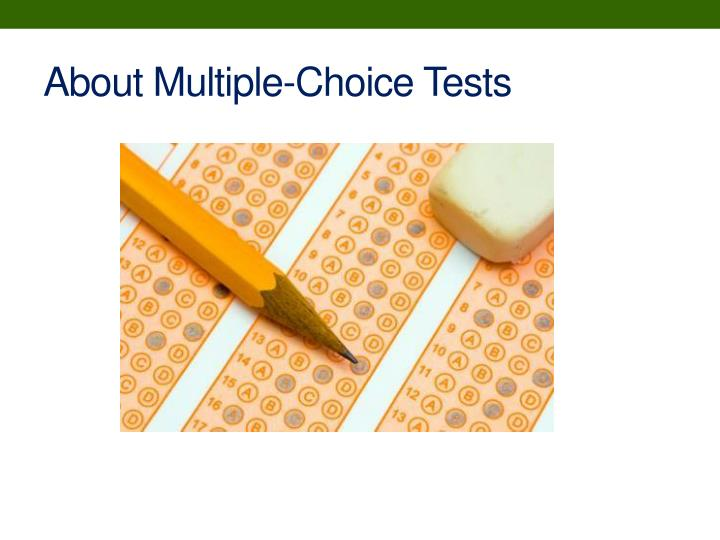 About multiple choice tests