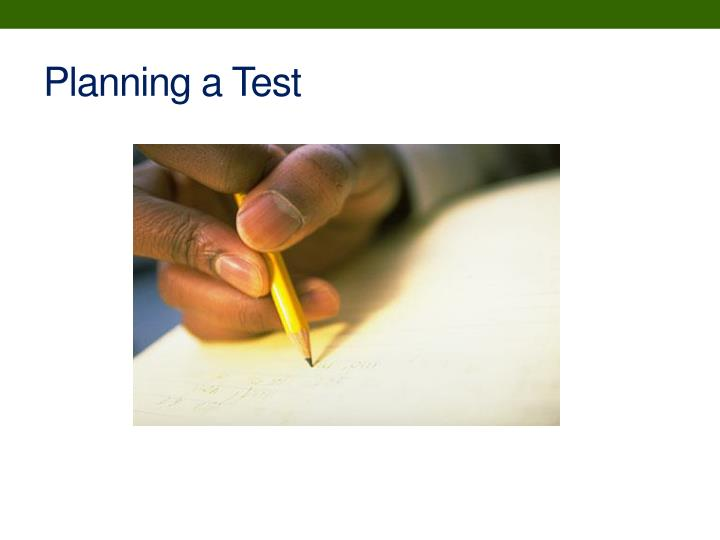 Planning a Test