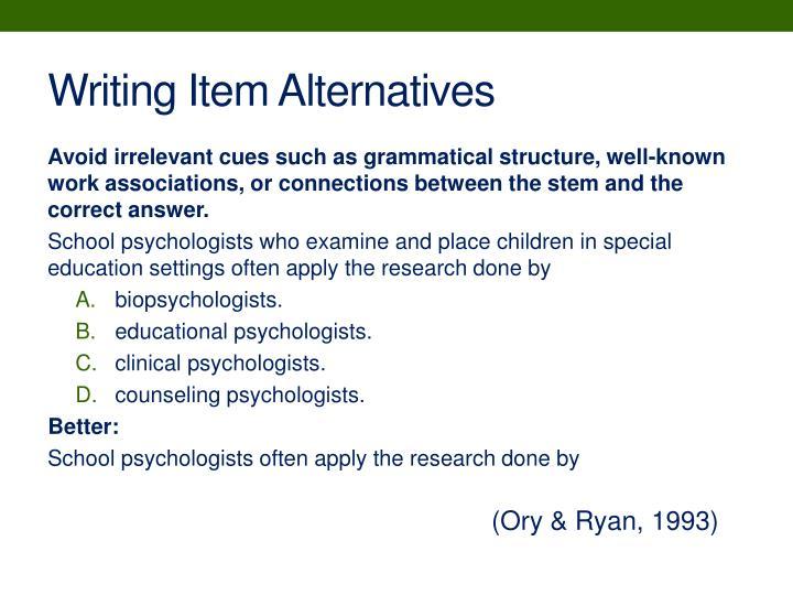 Writing Item Alternatives