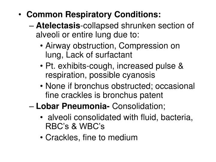 Common Respiratory Conditions: