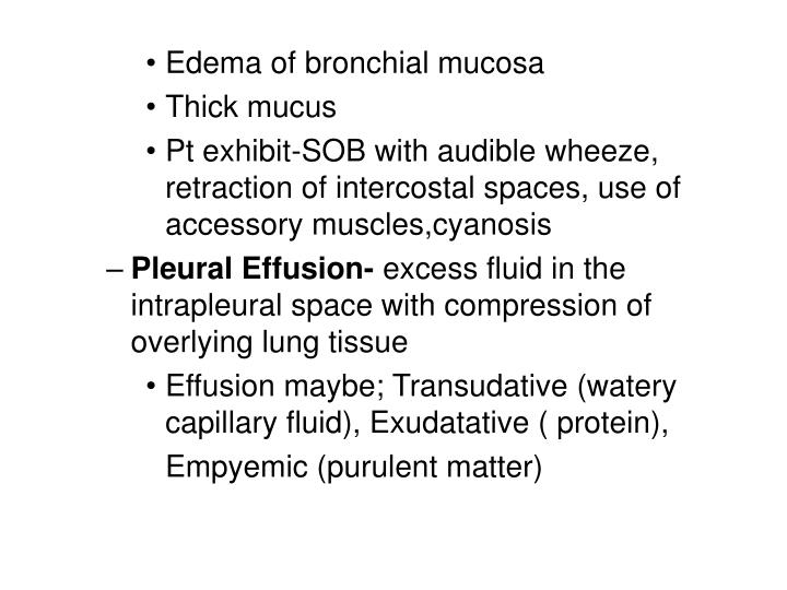 Edema of bronchial mucosa