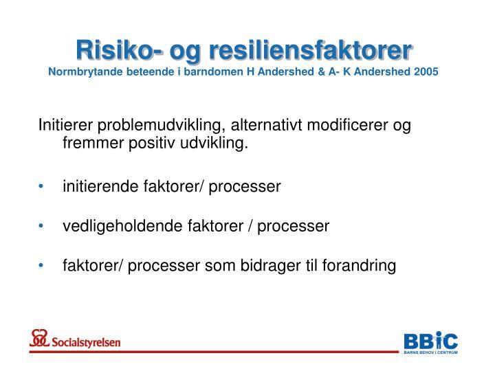 Risiko- og resiliensfaktorer