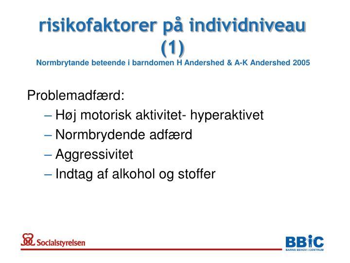 risikofaktorer på individniveau (1)