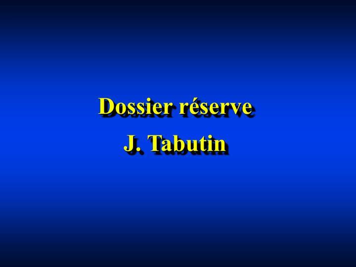 Dossier réserve