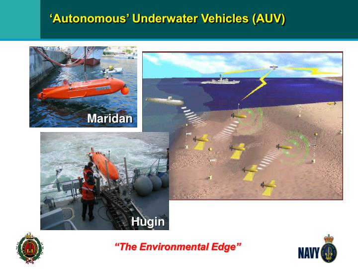 'Autonomous' Underwater Vehicles (AUV)