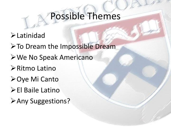 Possible Themes