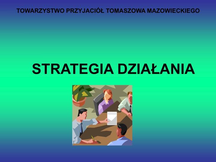 Towarzystwo przyjaci tomaszowa mazowieckiego1