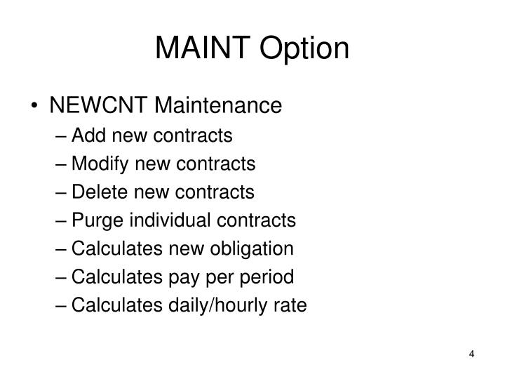 MAINT Option