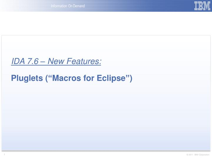 ida 7 6 new features pluglets macros for eclipse