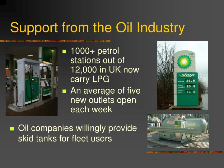 Support from the oil industry